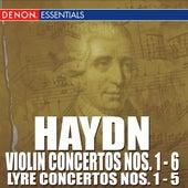 Haydn: Concertos for Violin  Nos. 1 - 6 & Concertos for Lyre Nos. 1 - 5 by Various Artists