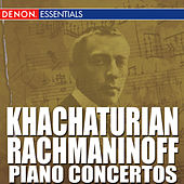 Play & Download Khachaturian - Rachmaninoff Piano Concertos by Various Artists | Napster