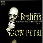 Play & Download Brahms: Variations on a Theme by Handel, Op. 24 by Egon Petri | Napster