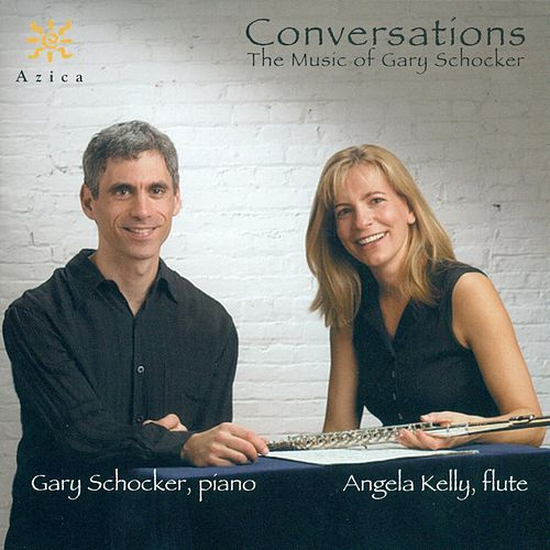SCHOCKER, G.: Conversations / Sonata Souffle / 3 Mystery Pieces / Blue Bossa, Red Bossa / Erev Shalom / A Late Summer Night's Dream (Kelly, Schocker) by Gary Schocker