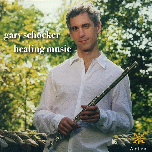 SCHOCKER, G.: Healing Music / Once Upon A… / Fountain / The Further Adventures of 2 Flutes / Hannah's Glade (Schocker, Dufour, Vieaux, Jackson) by Various Artists