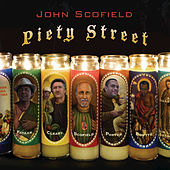 Play & Download Piety Street by John Scofield | Napster