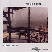 Play & Download A Day On Cape Cod: Summer Rain by The Atmosphere Collection | Napster