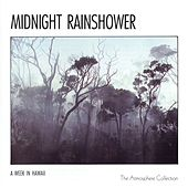 Play & Download A Week In Hawaii: Midnight Rainshower by The Atmosphere Collection | Napster