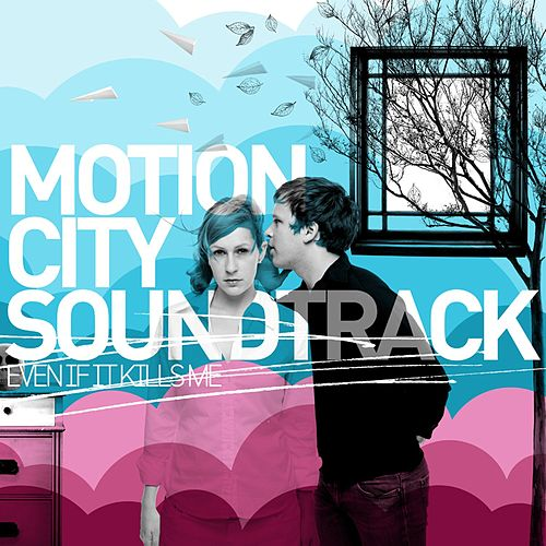 Play & Download Even If It Kills Me by Motion City Soundtrack | Napster