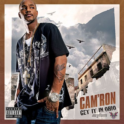 Play & Download Get It In Ohio by Cam'ron | Napster