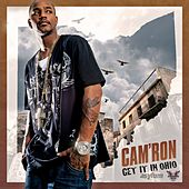Get It In Ohio by Cam'ron