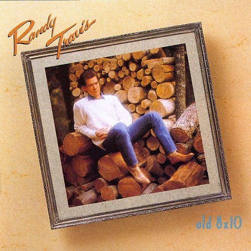 Play & Download Old 8 x 10 by Randy Travis | Napster