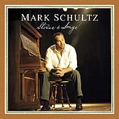 Play & Download Stories & Songs by Mark Schultz | Napster