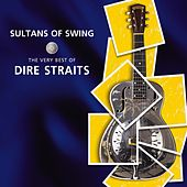 Play & Download Sultans Of Swing - The Very Best Of Dire Straits by Dire Straits | Napster