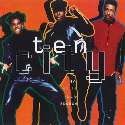 Play & Download No House Big Enough by Ten City | Napster