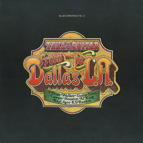 Texas Guitar: From Dallas To L.A. by Various Artists