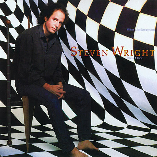 Play & Download I Have A Pony by Steven Wright | Napster