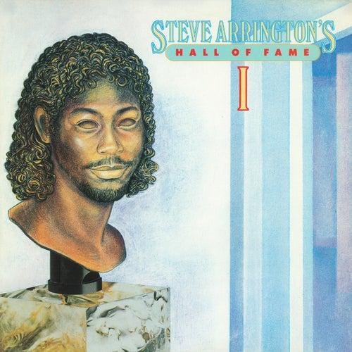 Steve Arrington's Hall Of Fame: Vol. 1 by Steve Arrington