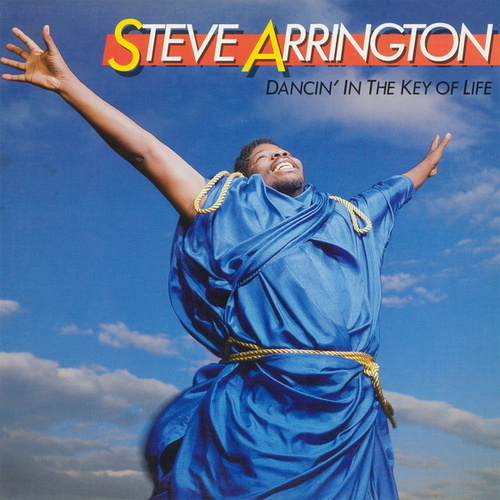 Play & Download Dancin' In The Key Of Life by Steve Arrington | Napster