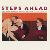 Play & Download Steps Ahead by Steps Ahead | Napster