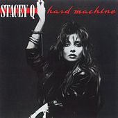 Play & Download Hard Machine by Stacey Q | Napster