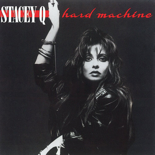 Hard Machine by Stacey Q