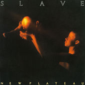 Play & Download New Plateau by Slave | Napster