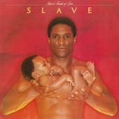 Just A Touch Of Love by Slave