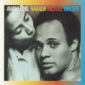 Play & Download Awakening by Narada Michael Walden | Napster