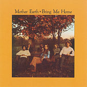 Play & Download Bring Me Home by Mother Earth | Napster