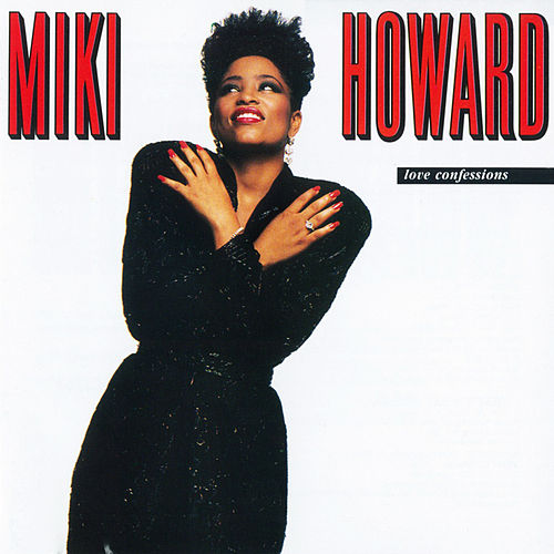 Play & Download Love Confessions by Miki Howard | Napster