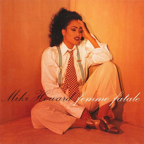 Play & Download Femme Fatale by Miki Howard | Napster