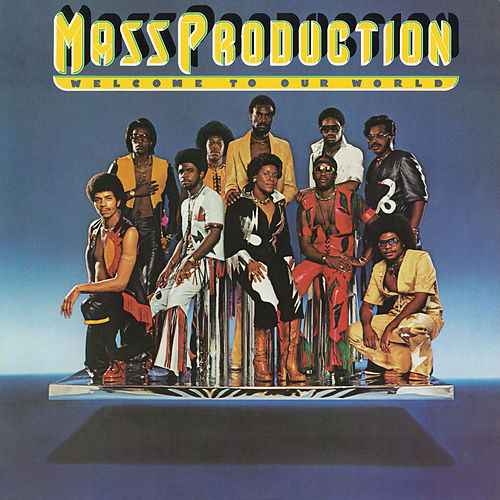 Play & Download Welcome To Our World by Mass Production | Napster