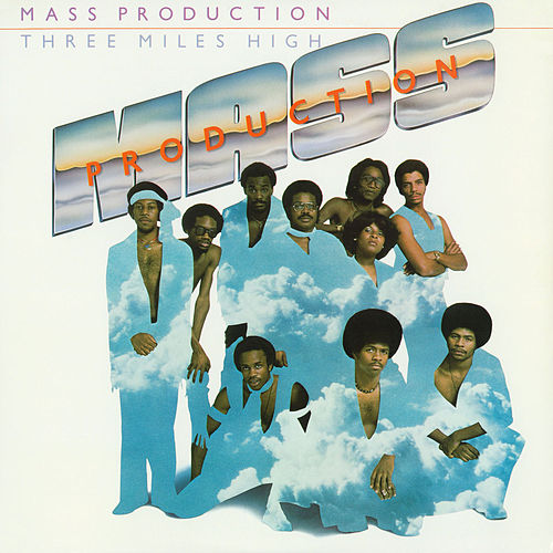 Play & Download Three Miles High by Mass Production | Napster