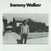 Play & Download Sammy Walker by Sammy Walker | Napster