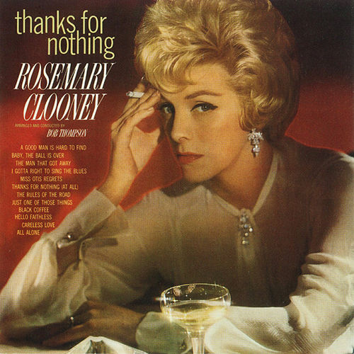 Play & Download Thanks For Nothing by Rosemary Clooney | Napster