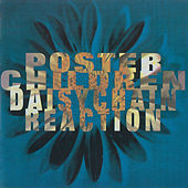 Play & Download Daisychain Reaction by Poster Children | Napster