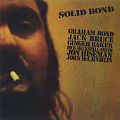Play & Download Solid Bond by Graham Bond | Napster