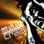 Crazi by Sharam