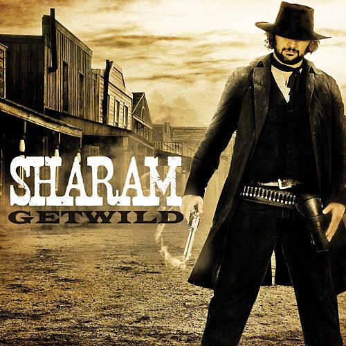 Play & Download Get Wild by Sharam | Napster