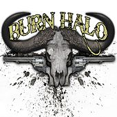 Play & Download Burn Halo by Burn Halo | Napster