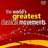 Play & Download The World's Greatest Movements from Beethoven, Mozart, Vivaldi, ... by Various Artists | Napster