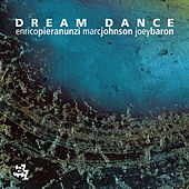 Dream Dance by Joey Baron
