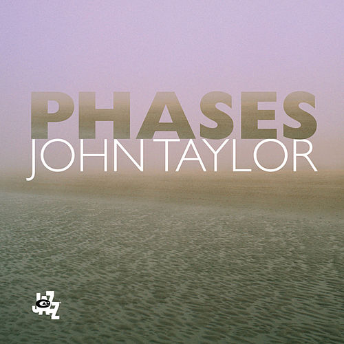 Phases by John Taylor