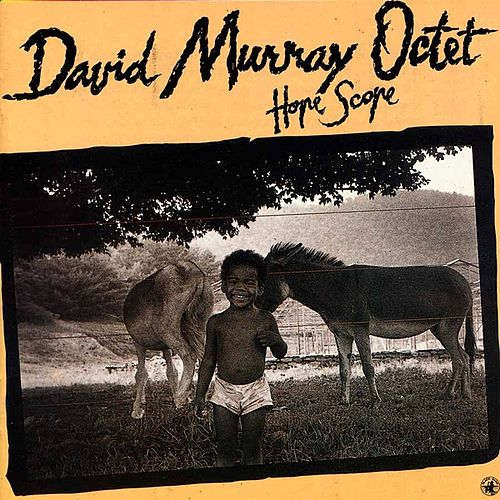 Play & Download Hope Scope by David Murray Octet | Napster