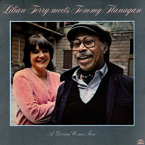 A Dream Comes True by Tommy Flanagan