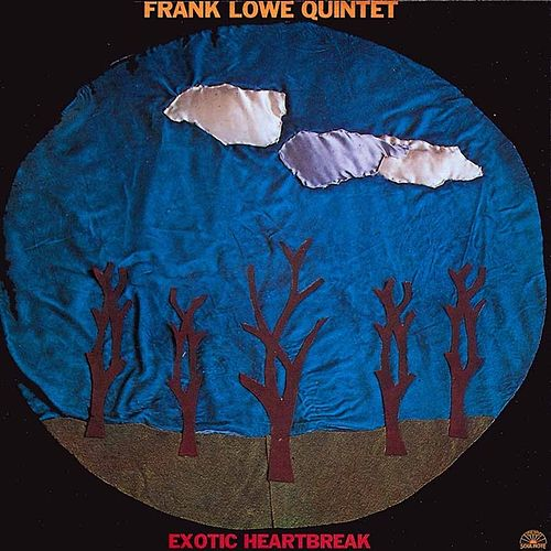 Play & Download Exotic Heartbreak by Frank Lowe | Napster