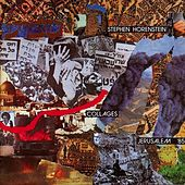 Play & Download Collages - Jerusalem '85 by Steve Harris | Napster