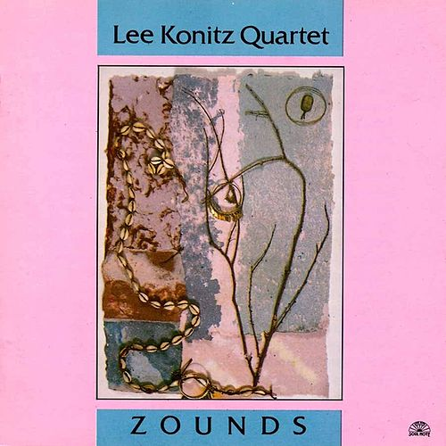 Play & Download Zounds by Lee Konitz | Napster