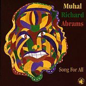 Play & Download Song For All by Muhal Richard Abrams | Napster