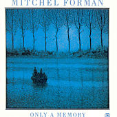 Play & Download Only A Memory by Mitchel Forman | Napster