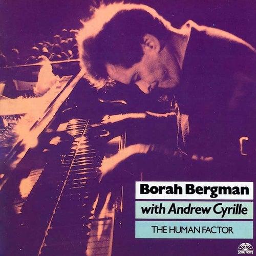 Play & Download The Human Factor by Borah Bergman | Napster