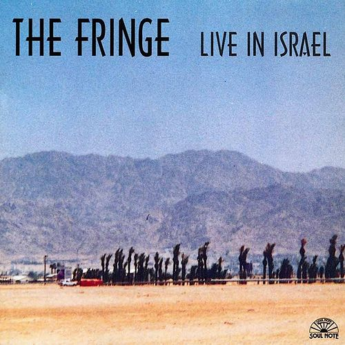 Play & Download Live In Israel by Fringe | Napster