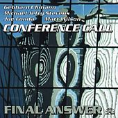 Play & Download Conference Call / Final Answer by Joe Fonda | Napster